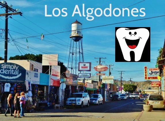 Our Dental Trip To Algodones Mexico Love Your Rv
