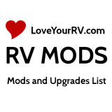 Love Your RV Mods and Upgrades