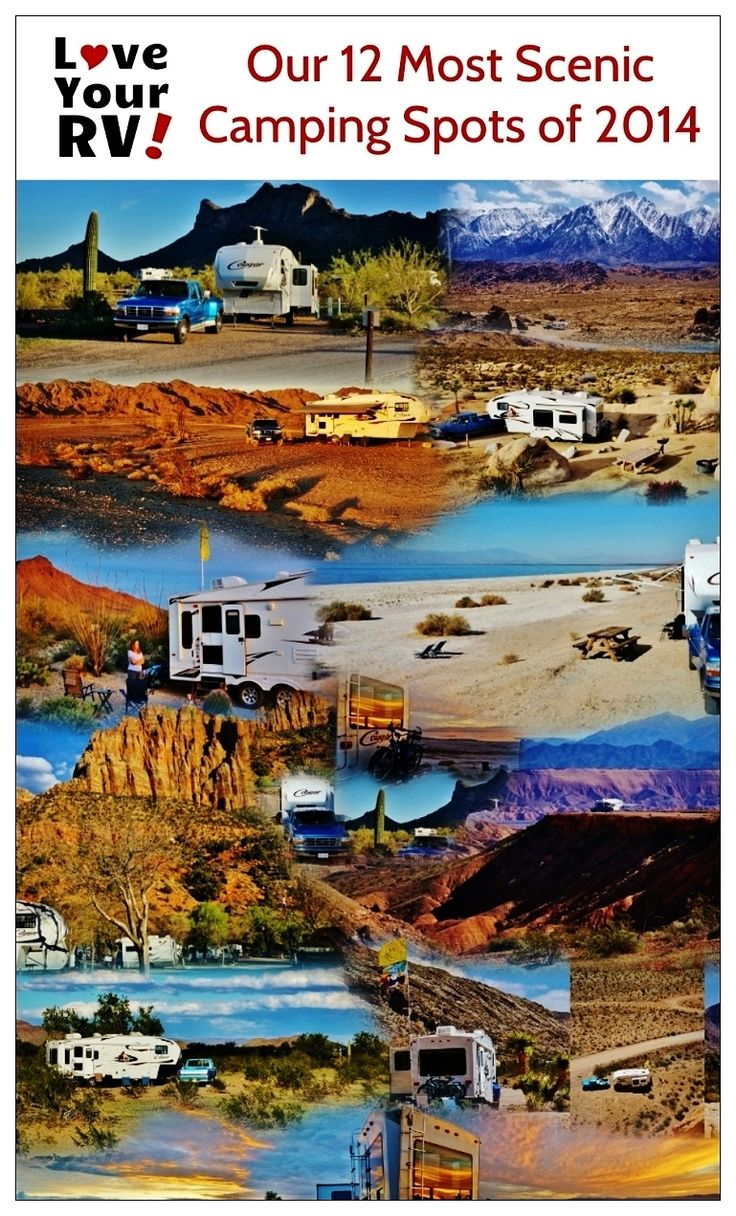 Our Most Scenic Camping Spots of 2014   Love Your RV! - http://www.loveyourrv.com/