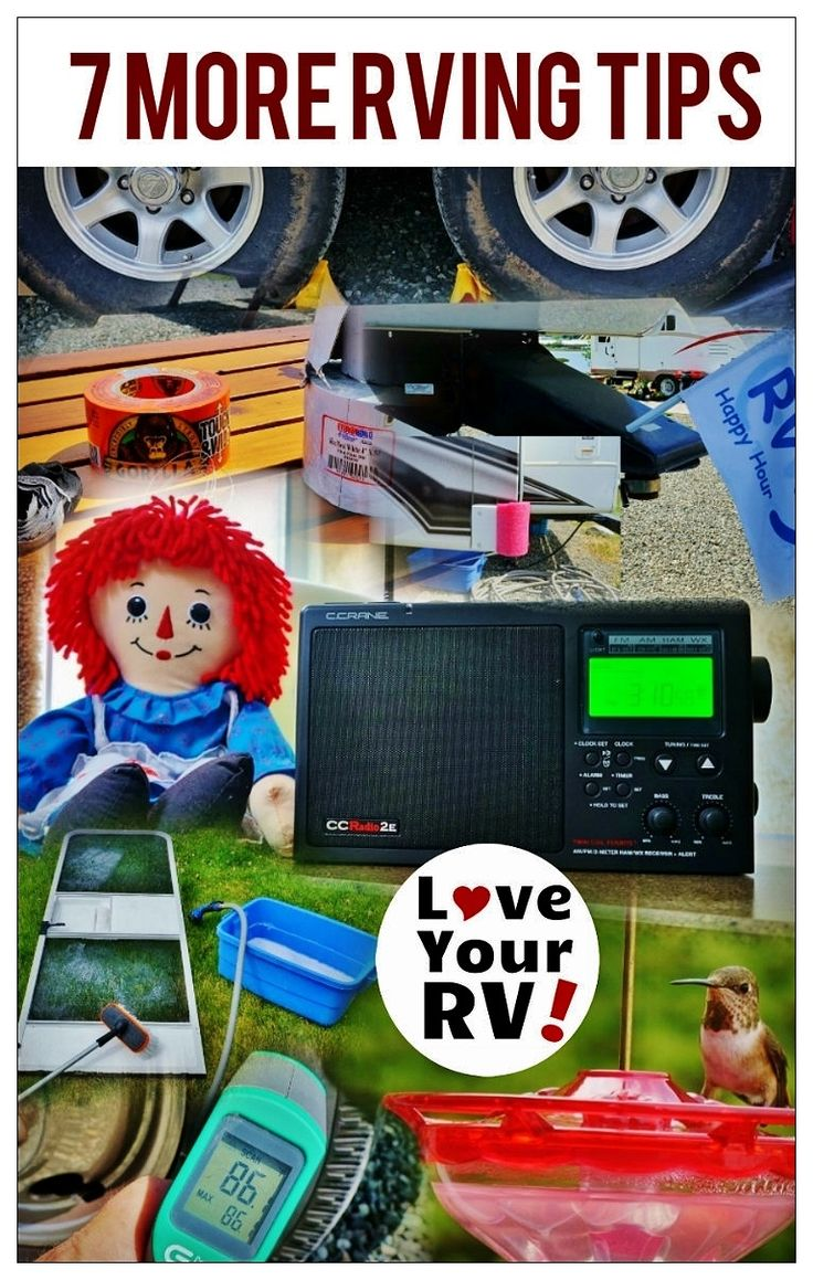 Seven great RVing tips from the full-time RVers at Love Your RV! - http://www.loveyourrv.com/ #RV #RVtips