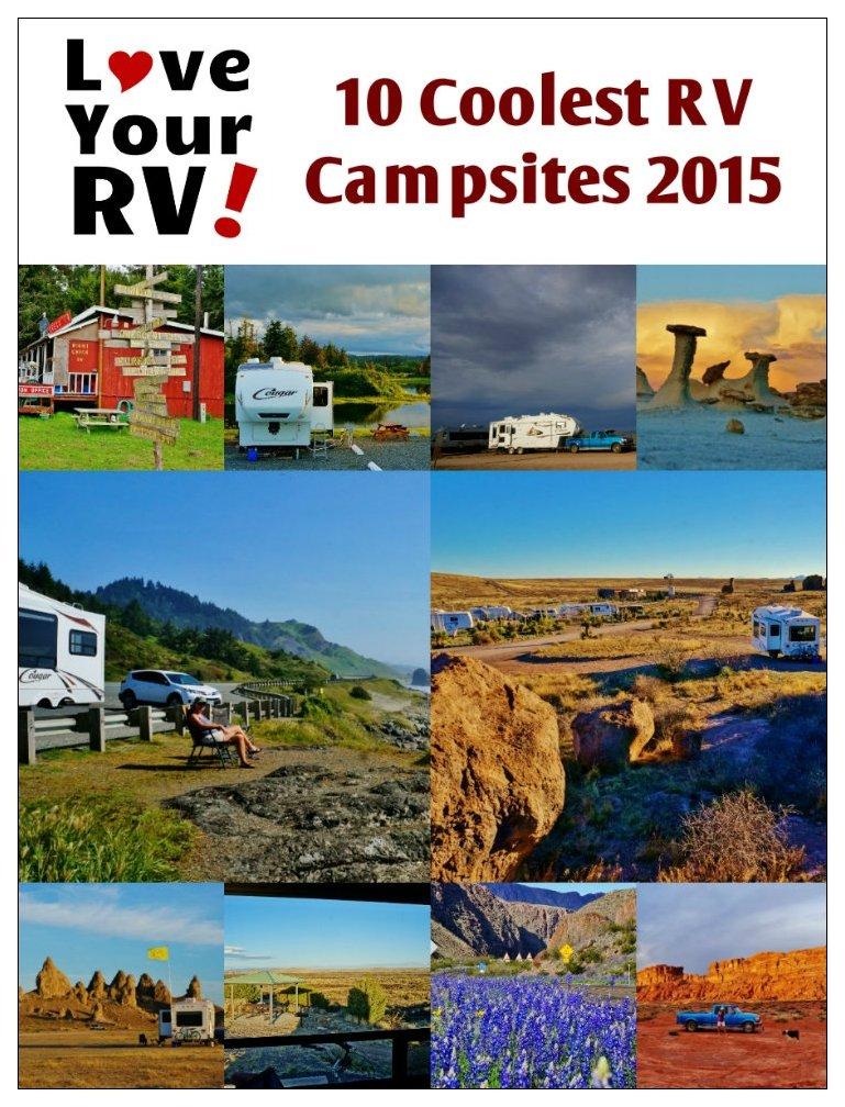 10 Coolest Campsites visited in 2015 by Love Your RV! - http://www.loveyourrv.com/ #RVing #boondocking