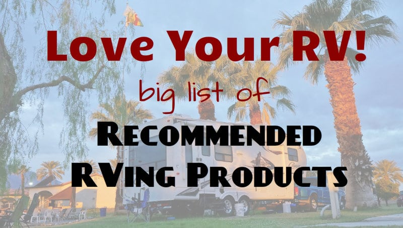 Recommended RVing Products List
