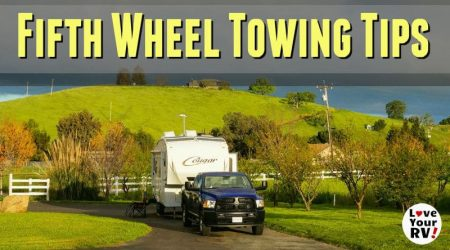 Fifth Wheel Travel Trailer Towing Tips