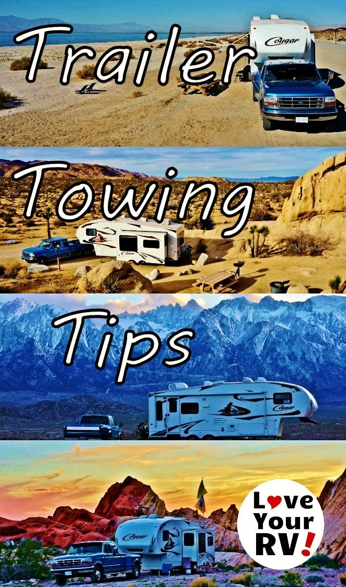 Fifth Wheel and Travel Trailer Towing Tips from Love Your RV! blog - https://www.loveyourrv.com/ #RV #Trailer #Towing