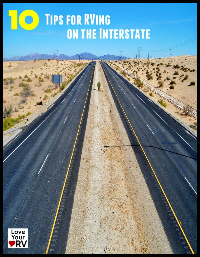 10 Tips for driving an RV on the Interstate Highways - https://www.loveyourrv.com/ #RV #Tips