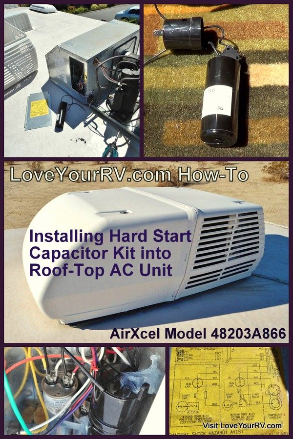 Installing Hard Start Capacitor into my RV Air Conditioner | Love Your RV blog - https://www.loveyourrv.com/