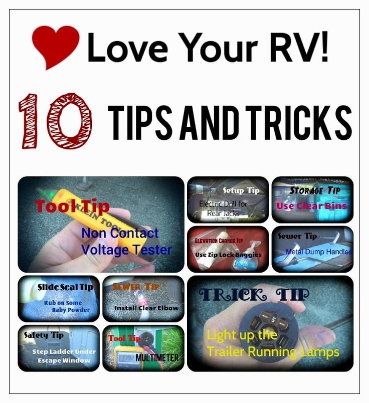 Ten Helpful RVing Tips and Tricks from Love Your RV! blog - https://www.loveyourrv.com/ #RV #RVtips