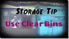 Use Clear Storage Bins