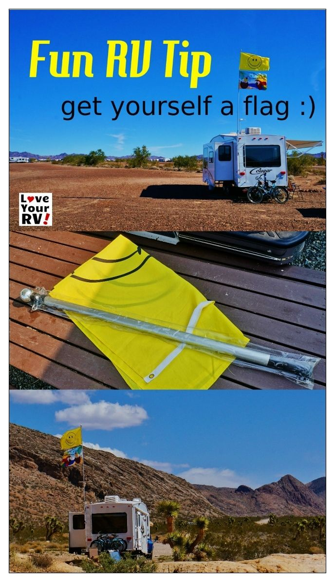 Fun RV Tip from the Love Your RV! blog -  Get Yourself a Flag https://www.loveyourrv.com/ #RVing #Fun