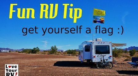 Fun RV Tip Get Yourself a Flag!