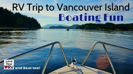 Boating Adventure While RVing Vancouver Island