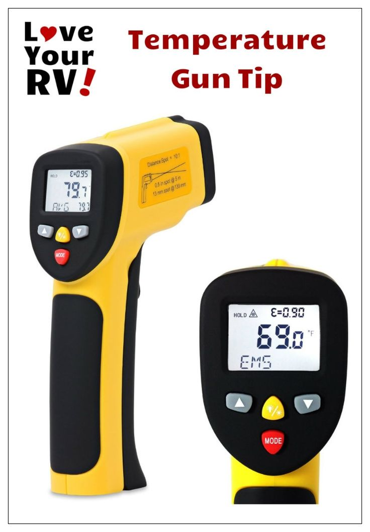 RV Tip from Love Your RV! blog - Carry a Temperature Gun Aboard the RV - https://www.loveyourrv.com/ #RVtips