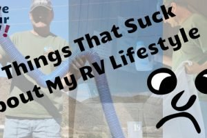 8 Things That Suck About My Full Time RV Lifestyle Feature Photo