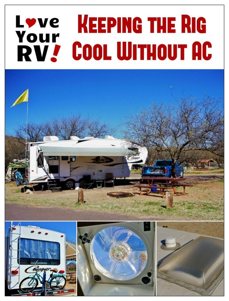 Handy tips for keeping the RV cool without the AC from the Love Your RV! blog - https://www.loveyourrv.com/ #RV #Cooling