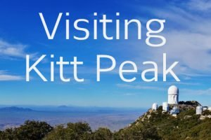 Visiting Kitt Peak Feature Photo