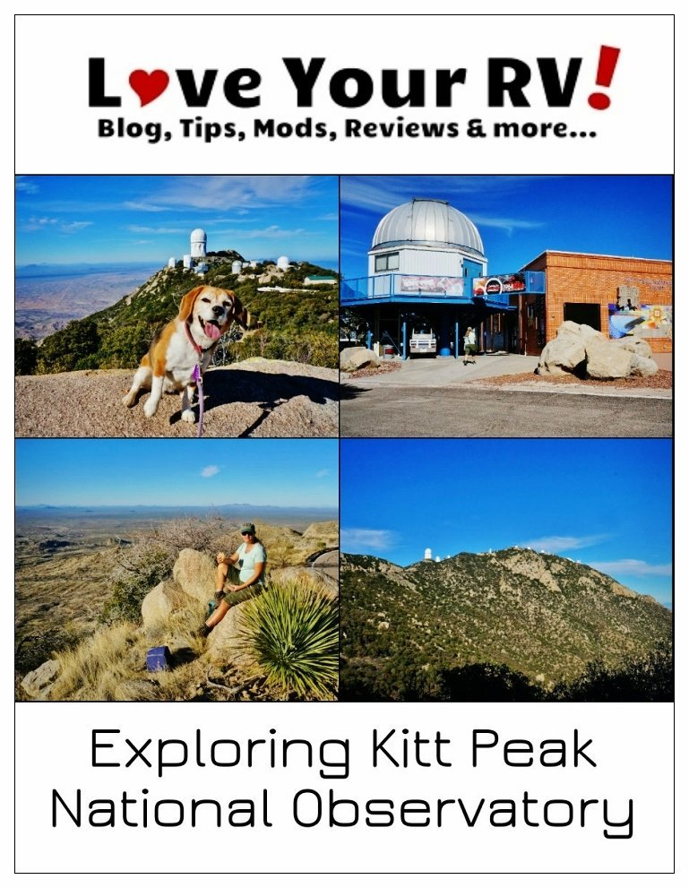 Afternoon Drive up to Kitt Peak National Observatory | Love Your RV! blog - https://www.loveyourrv.com/ #Arizona