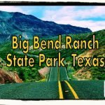 Big Bend Ranch SP Feature Photo