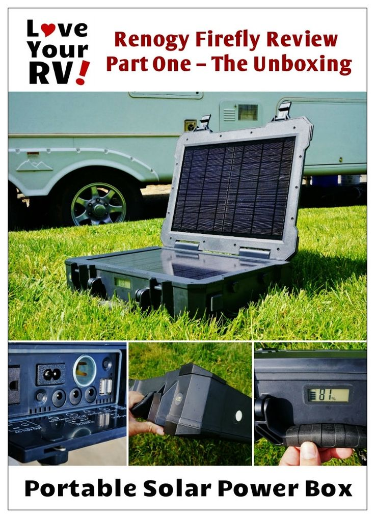 Renogy Firefly Review Part One - The Unboxing | Love Your RV! Review - https://www.loveyourrv.com/ #camping #solar
