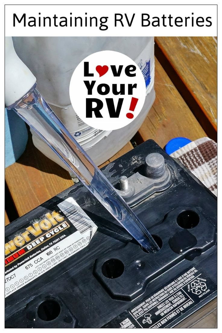 Maintaining and Testing my RV Batteries Advice from the Love Your RV! blog - https://www.loveyourrv.com/ #RV #RVtips