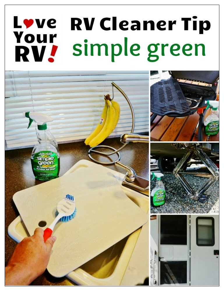 RV Cleaner Tip - use Simple Green for scads of things around the RV - Love Your RV! blog - https://www.loveyourrv.com/