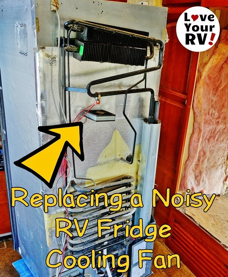 Replacing My Noisy Dometic DM2652 RV Fridge Fan by the Love Your RV blog - https://www.loveyourrv.com/ #RVing #Mod