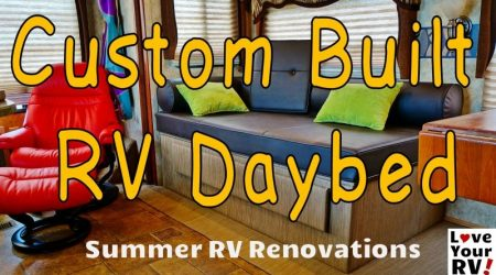 Summer Renovations Part 6 – Completing the Custom RV Daybed