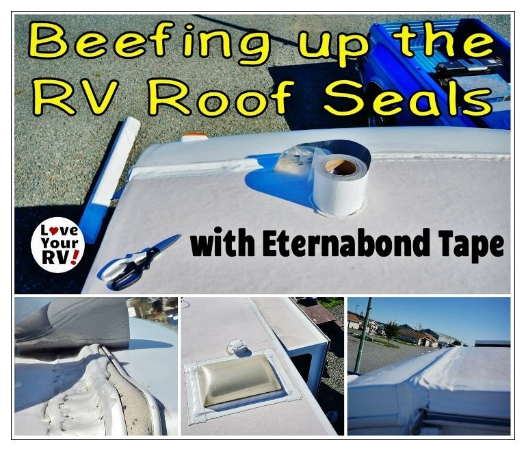 Detailing some preventative RV roof maintenance by the Love Your RV! blog - https://www.loveyourrv.com/ #RVing #RVtips