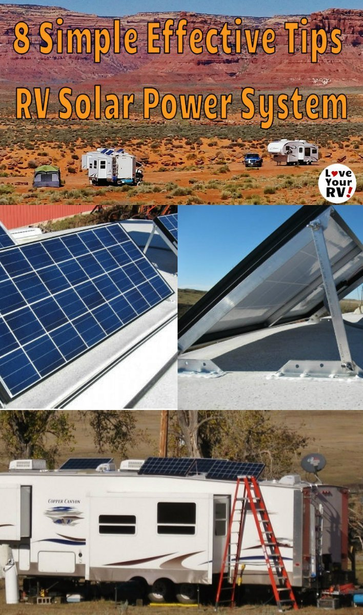 8 Tips for setting up RV solar power - https://www.loveyourrv.com/8-simple-effective-tips-for-an-rv-boondocking-solar-power-system/ #RVing #boondocking #solar