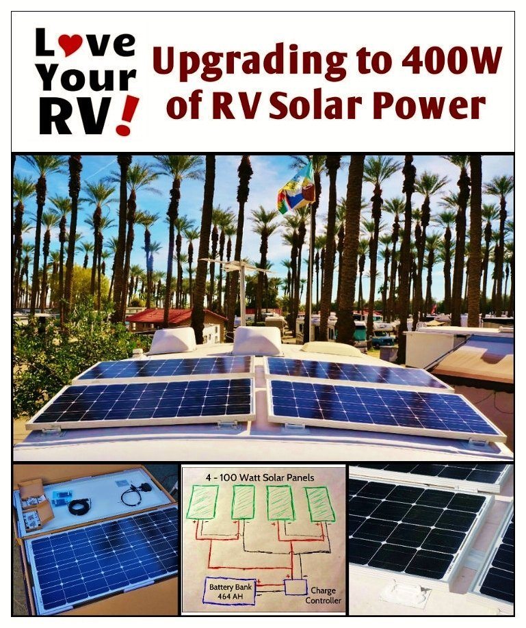 Upgrading to 400 watts of RV solar power - Love Your RV! blog https://www.loveyourrv.com/ #RVing #Solar