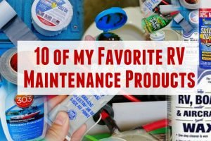 10 Favorite RV Maintenance Products Feature Photo