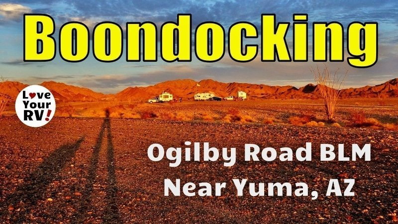 Boondocking At The Ogilby Road Blm Near Yuma Az
