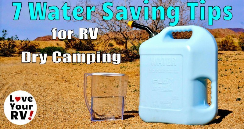 7 Water Saving Tips for RV Dry Camping