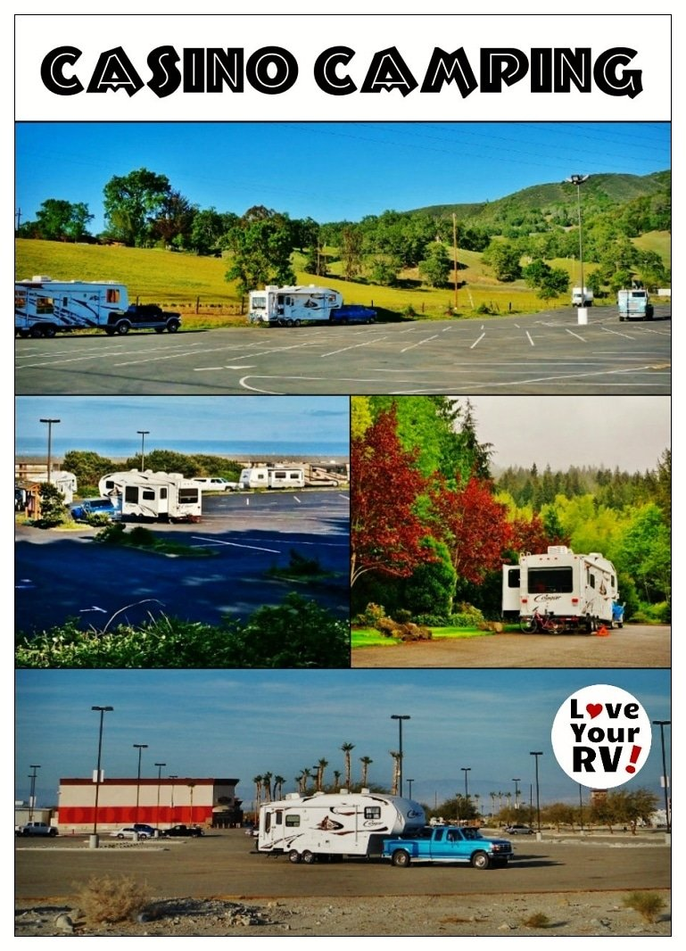Casino Camping a Great RV Overnight Option - Love Your RV blog - https://www.loveyourrv.com/ #RVing #camping