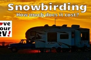 How Much Does it Cost Us to be RV Snowbirds Feature Photo