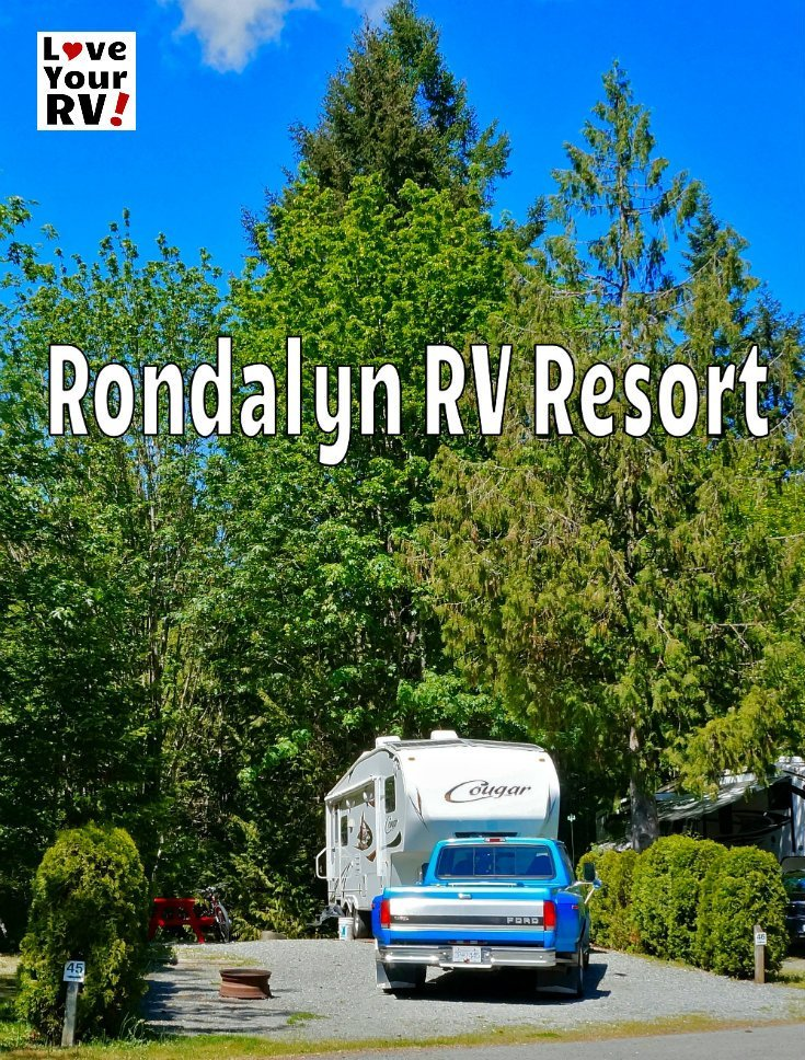 Rondalyn RV Resort Review by the Love Your RV! blog - https://www.loveyourrv.com/ #RVing #camping #BritishColumbia