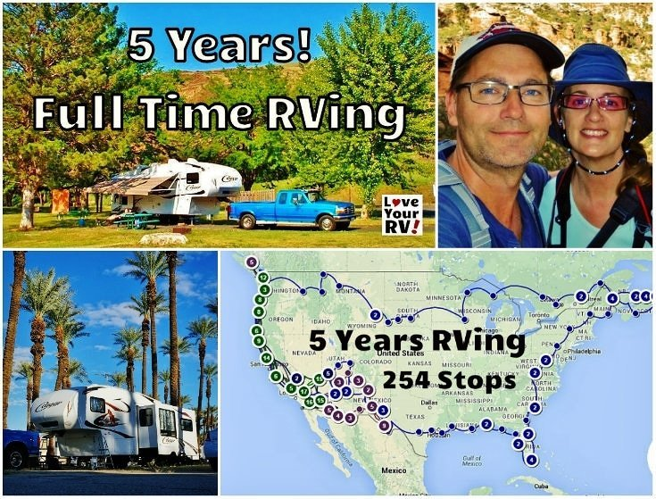 5 years of full time RVing by the Love Your RV blog - https://www.loveyourrv.com/ #fulltimerver #snowbirds