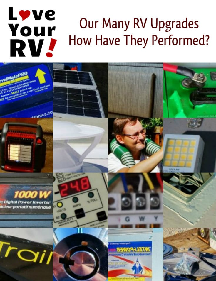 Reviewing our many RV upgrades. How have they performed? Looking back after using them for some time. The Love Your RV! blog - https://www.loveyourrv.com/ #RVing #RVupgrades
