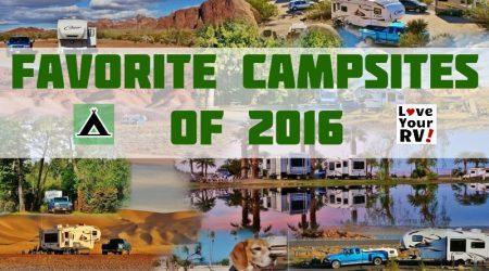 Love Your RV! Ten Favorite Campsites of 2016