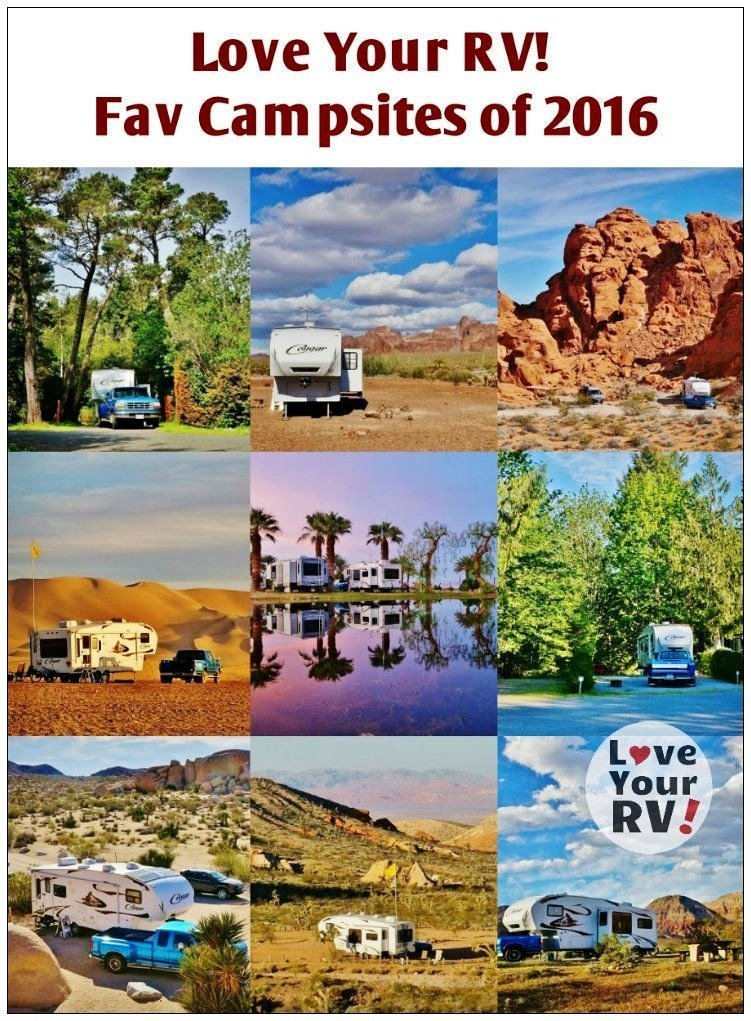 Love Your RV! Ten Favorite Campsites of 2016 - https://www.loveyourrv.com/ #RVing #fulltimeRVers