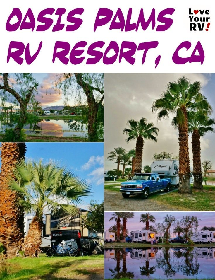 Oasis Palms RV Resort near Palms Springs California Reviewed by the Love Your RV blog - https://www.loveyourrv.com/