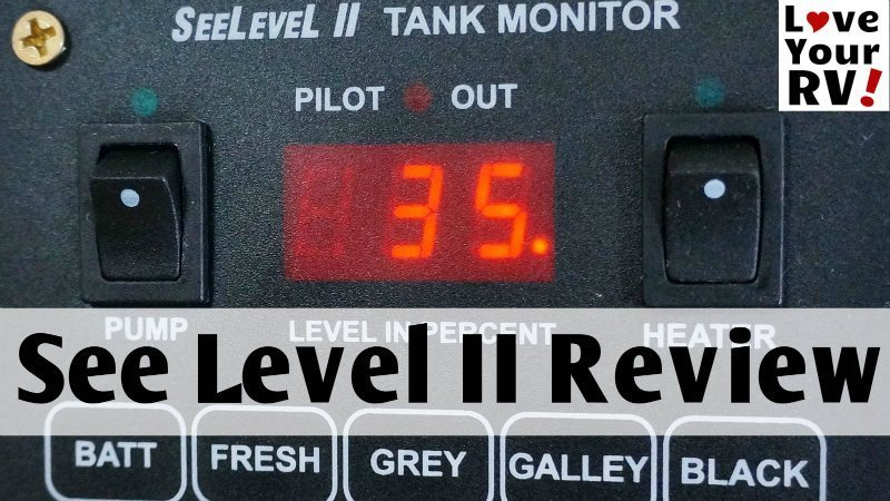 SeeLevel II RV Tank Monitor System Review
