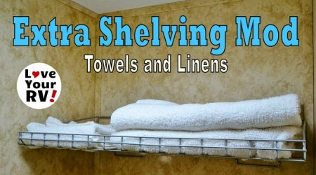 Extra RV Shelving Mod for Our Towels and Linens