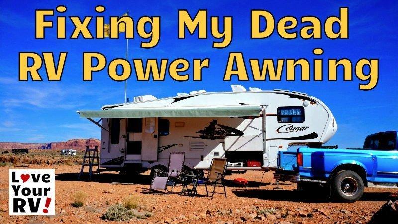 repairing our dead rv power awning rh loveyourrv com