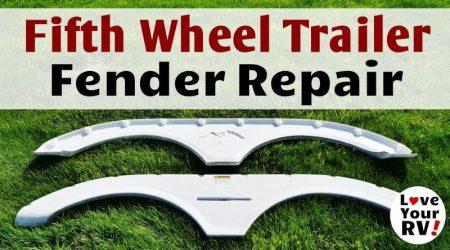Cracked Fifth Wheel Trailer Plastic Fender Repair