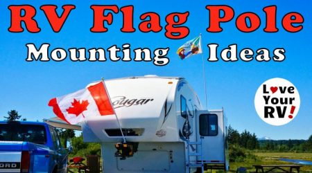 RV Flag Mounting Idea for Your Fifth Wheel Trailer