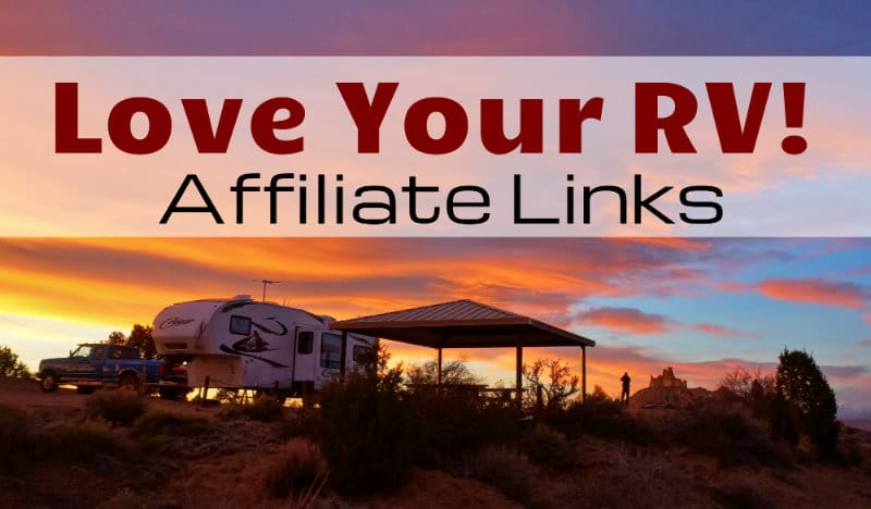 Love Your RV Affiliate Links Page Feature Photo