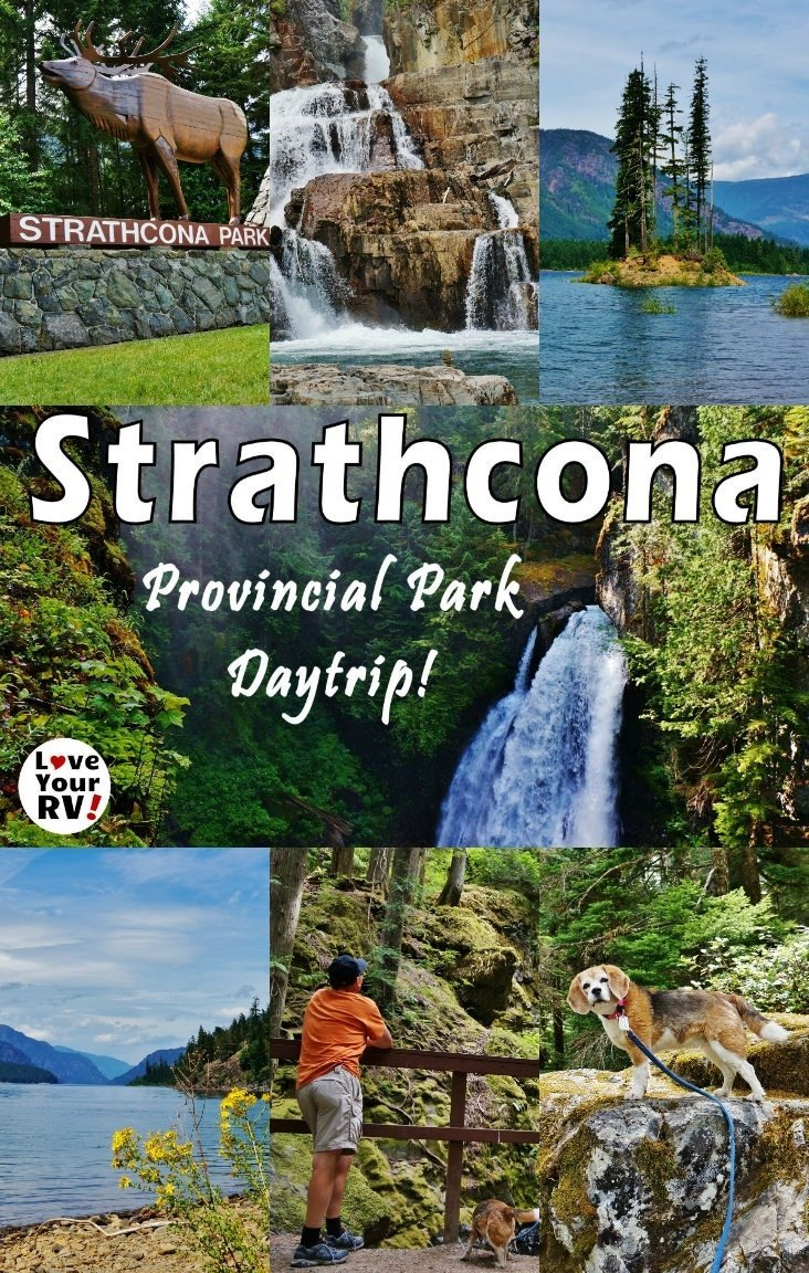 Day Trip to Scenic Strathcona Provincial Park on Vancouver Island British Columbia. Visited three gorgeous waterfalls and checked out three campgrounds. Blog post, photos and video highlights from the Love Your RV blog - https://www.loveyourrv.com