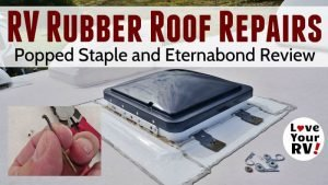 Popped RV Roof Staple Repair and Eternabond Tape Review Feature Photo