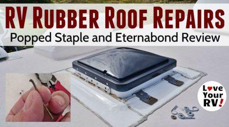 Minor RV Roof Repair and Eternabond Tape Review