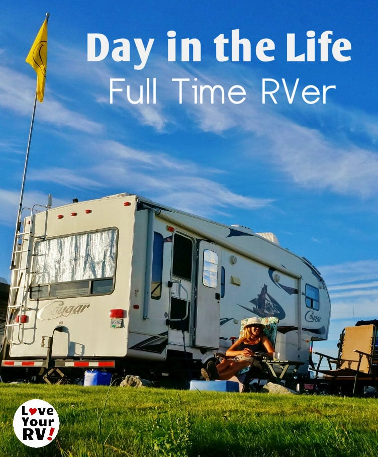 Video Detailing a Random Summer Day in the Life of a Full Time RVer by the Love Your RV blog - https://www.loveyourrv.com/random-summer-day-in-the-life-of-a-fulltime-rver/